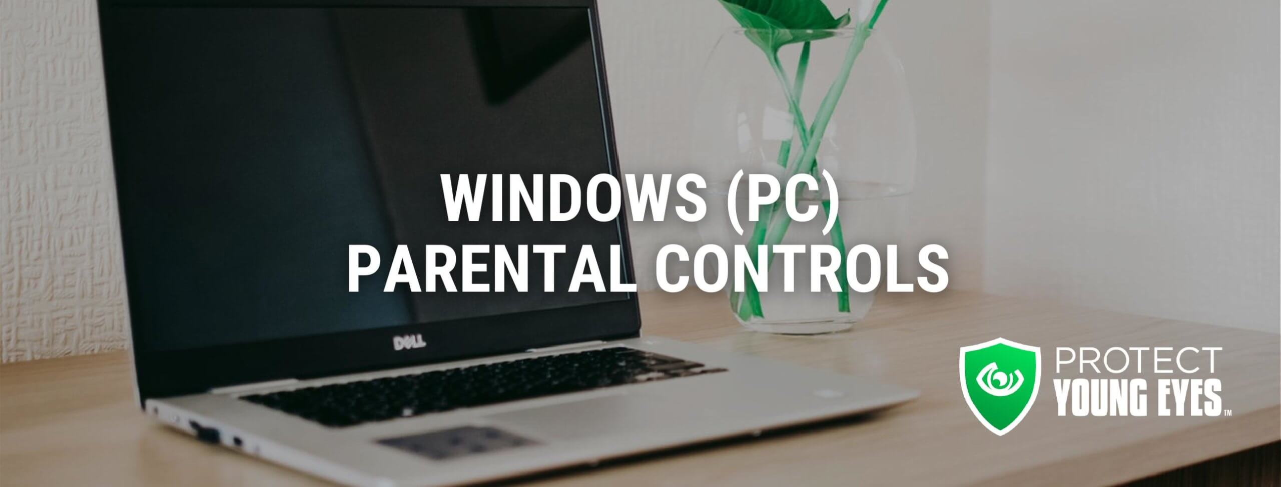 Windows (PC) Parental Controls