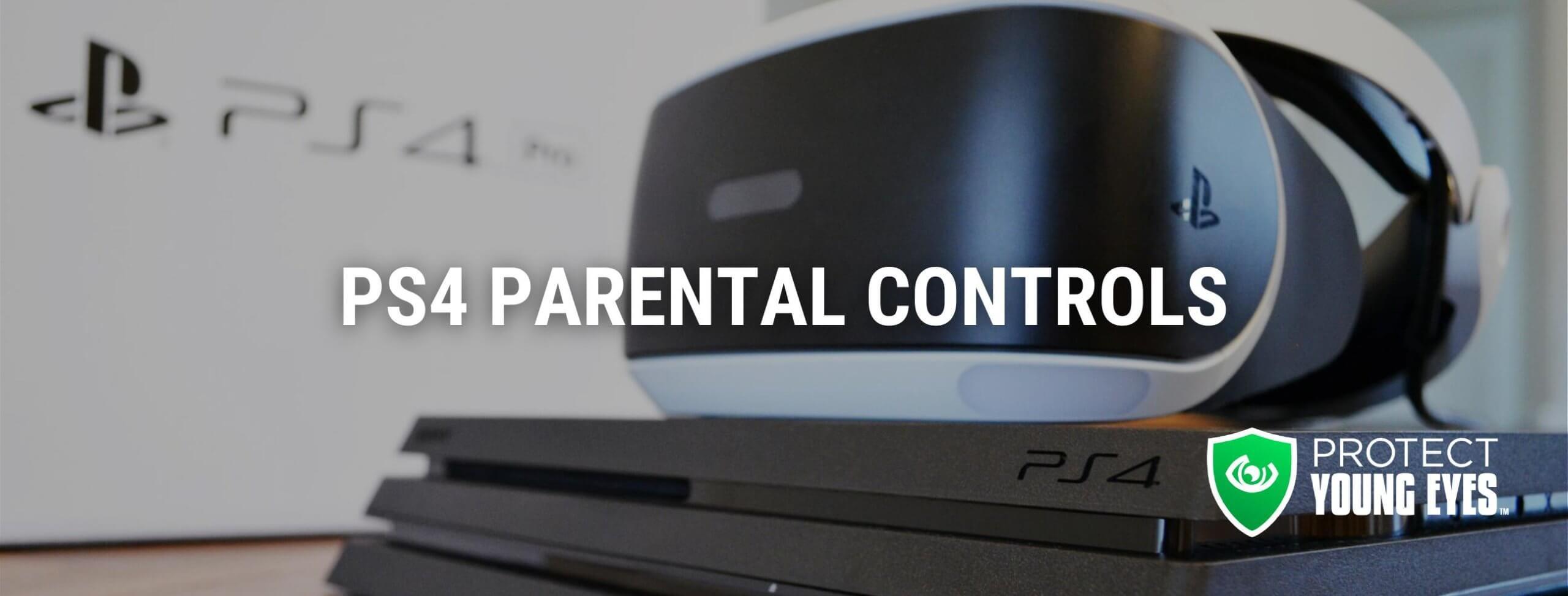 PlayStation 4 Parental Controls PYE