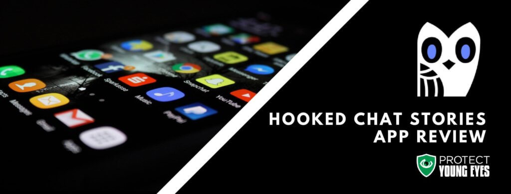 HOOKED Chat Stories - App Info  for Parents from Protect
