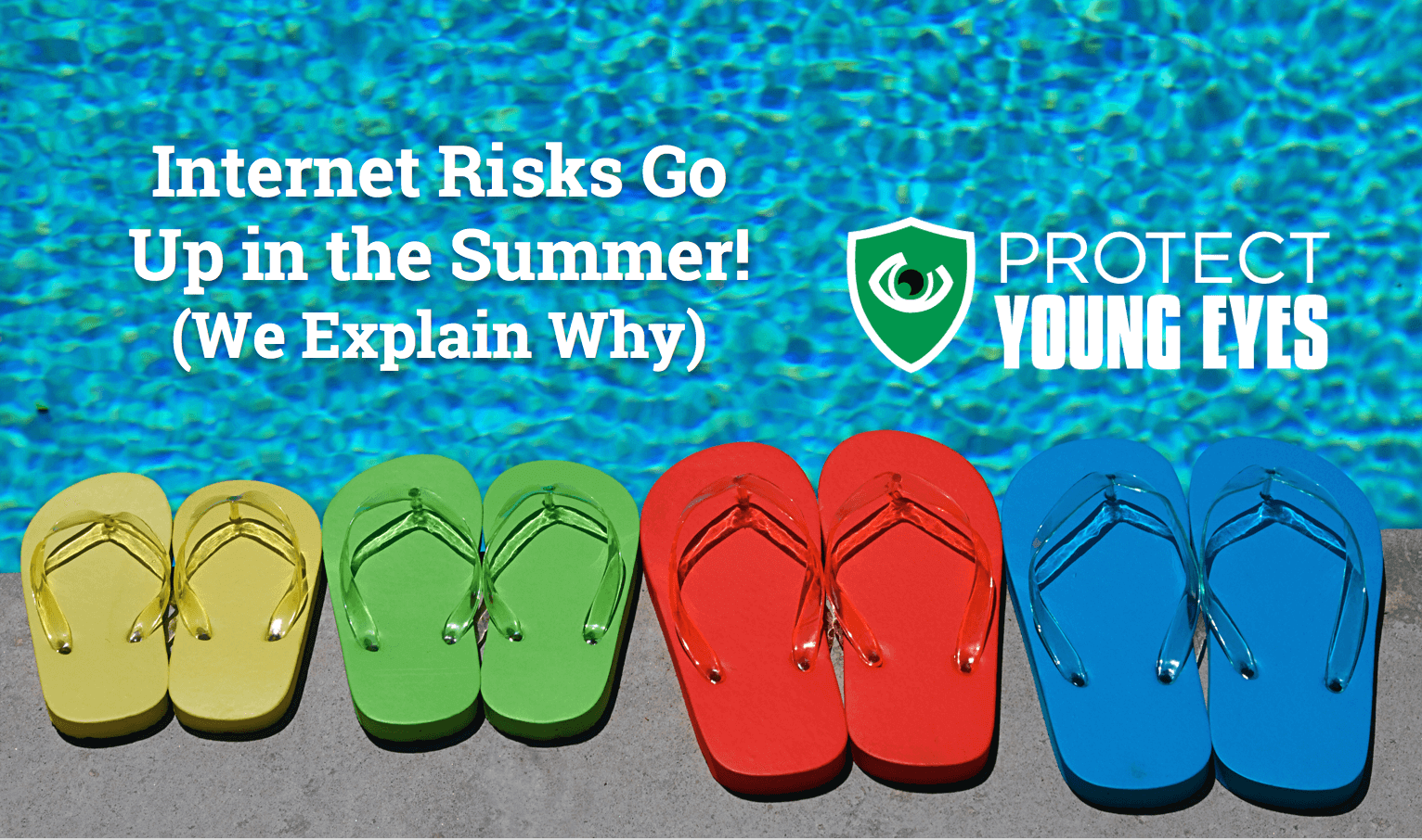 Summer internet risk