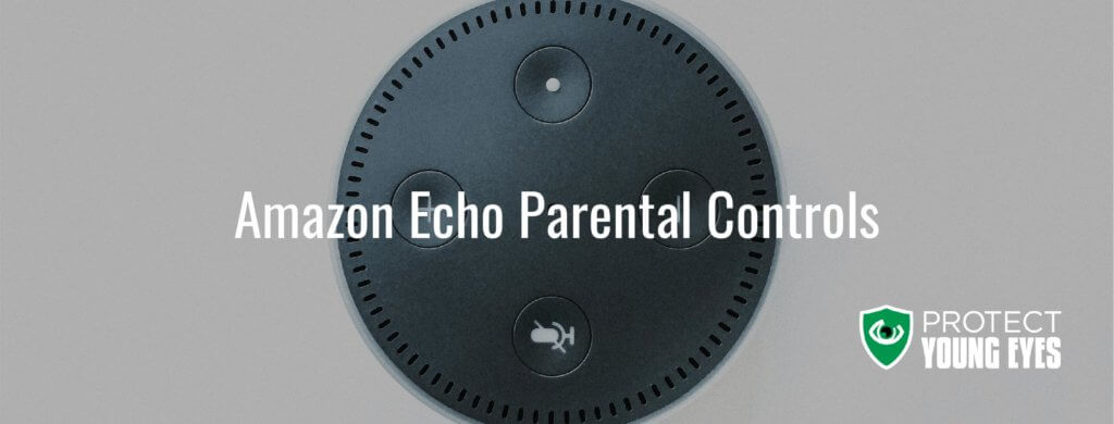 Amazon Echo Parental Controls