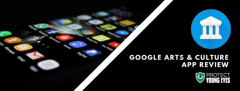 Google Arts & Culture App Review