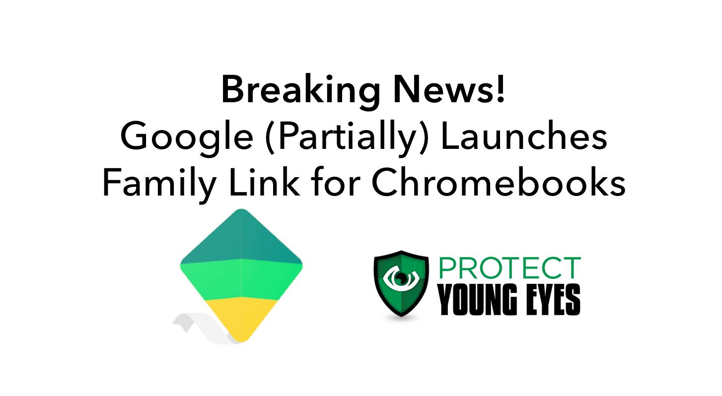 Google Family Link Chromebooks