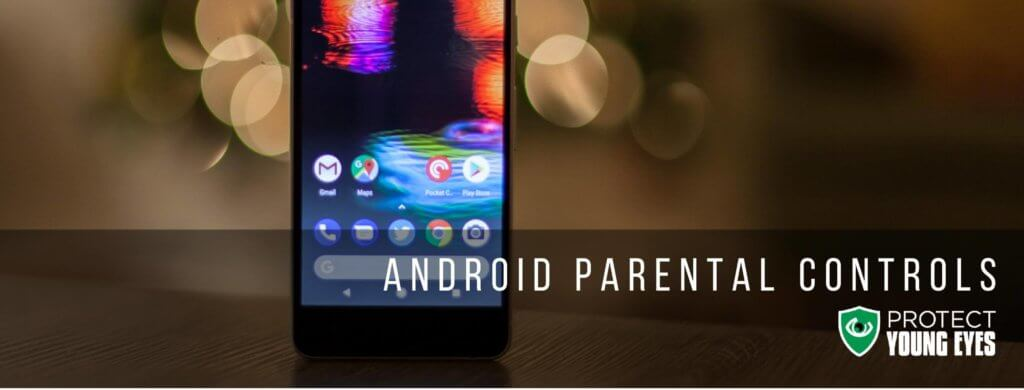 Android Parental Controls Explained