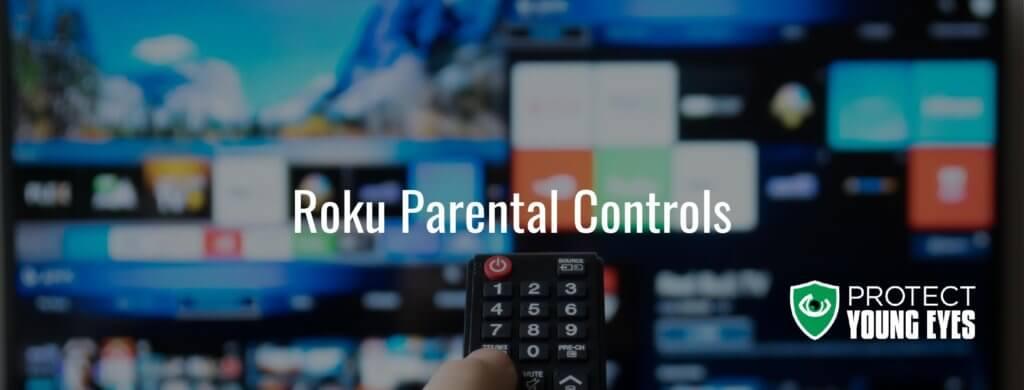 Roku Parental Controls