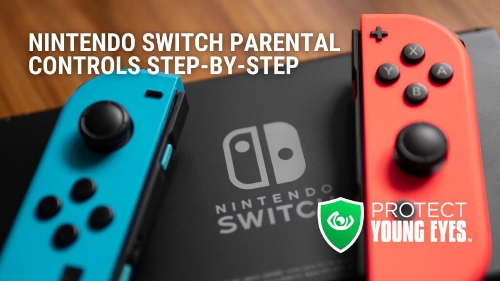 Nintendo Switch Parental Controls PYE