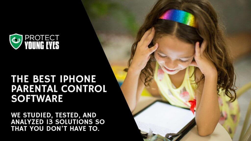 Best iPhone Parental Control Apps 2019 - Protect Young Eyes