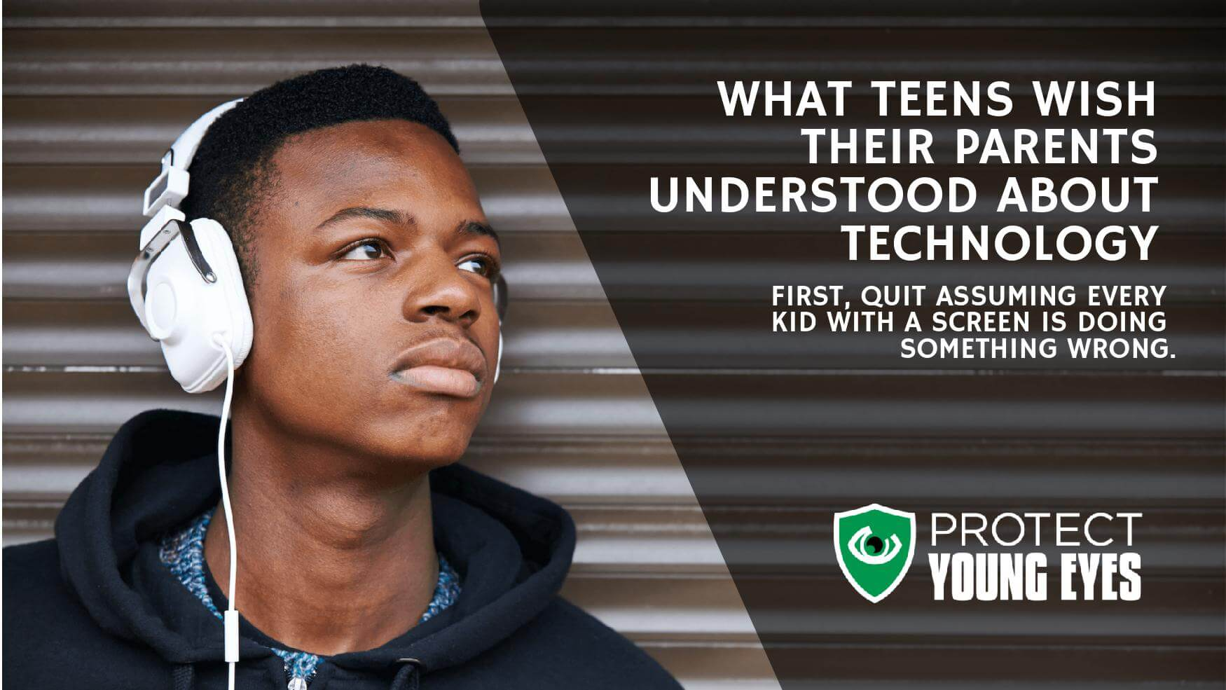Teens and Technology - Protect Young Eyes