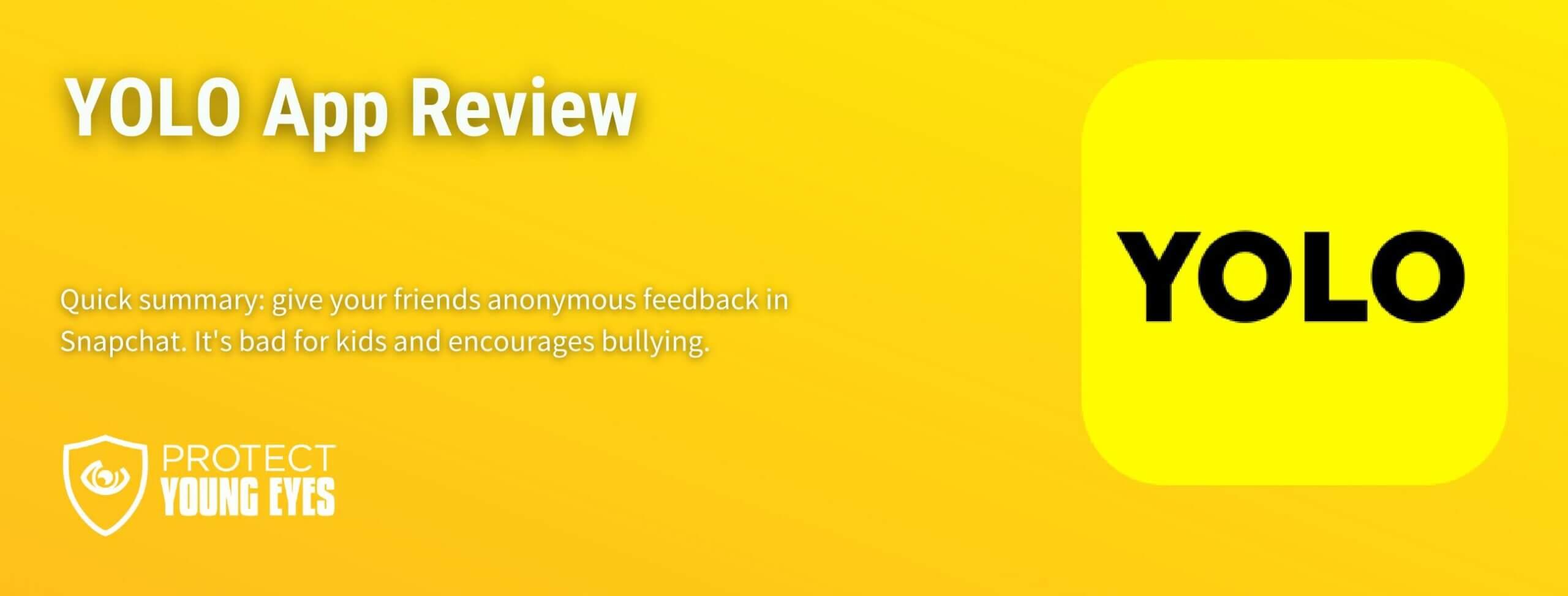 Yolo App Review for Parents - PYE