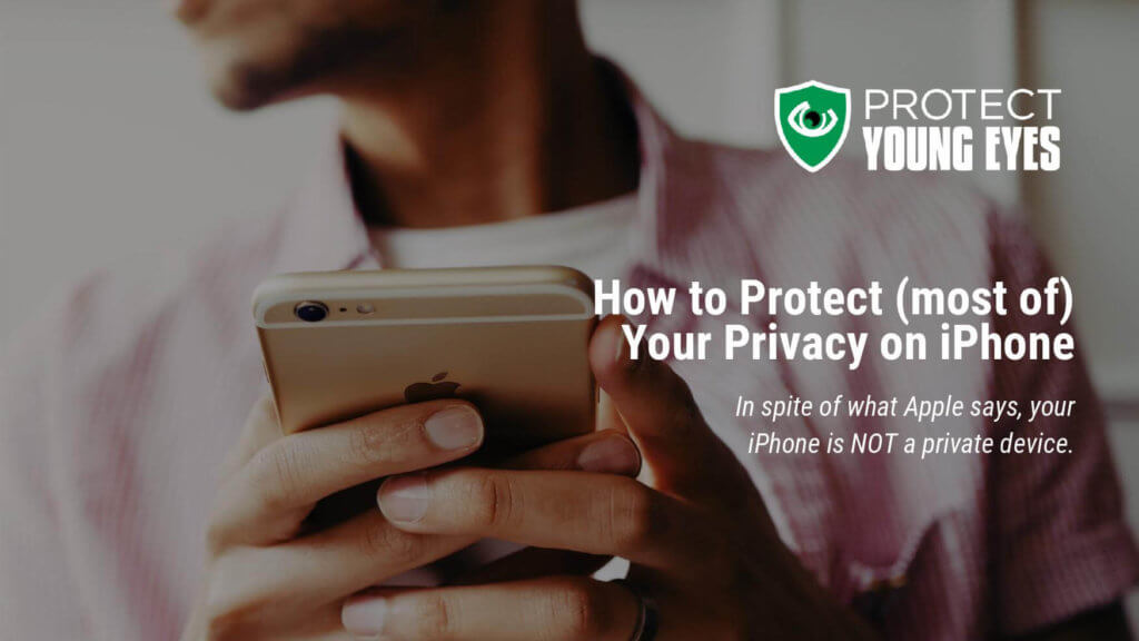 iPhone Privacy - Protect Young Eyes