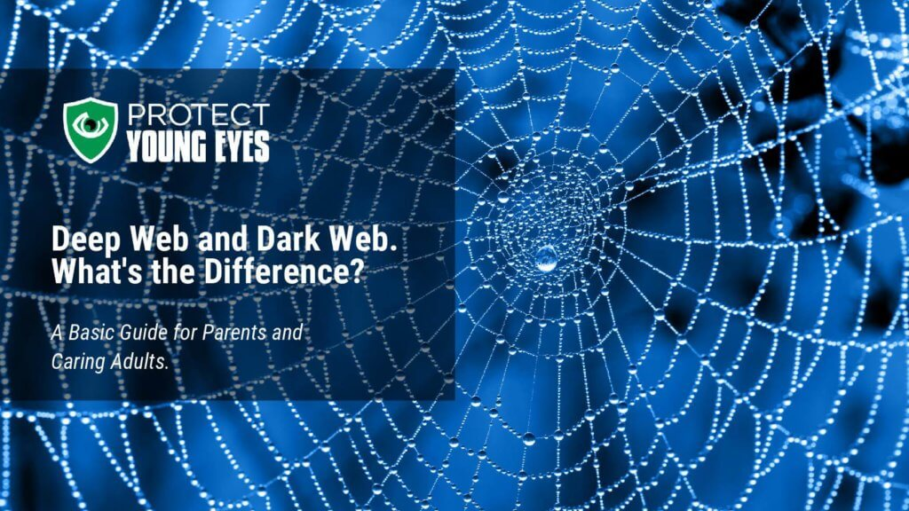 What is the Dark Web - Protect Young Eyes