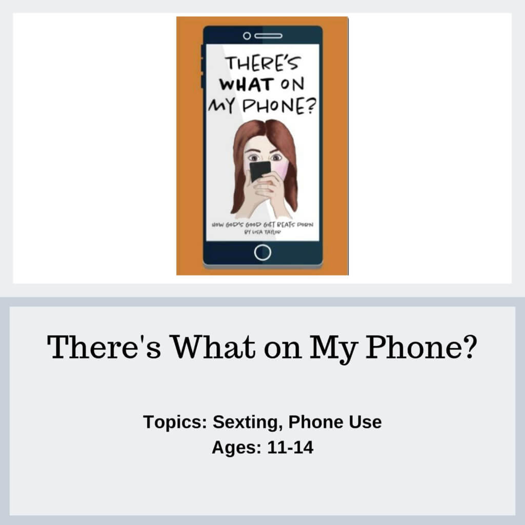 There's What on My Phone - Protect Young Eyes Resources