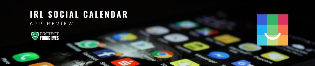 IRL Social Calendar - PYE App Review