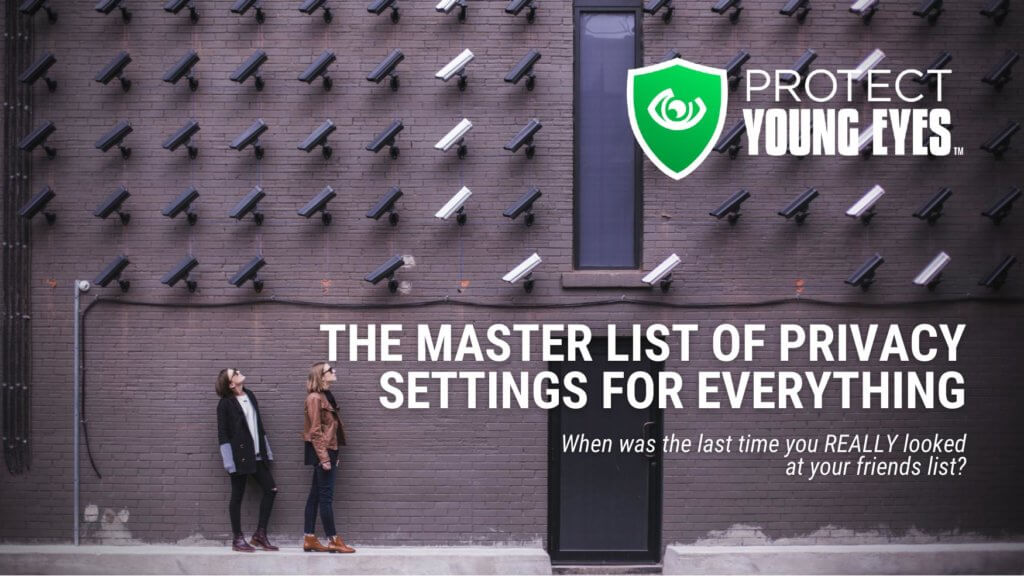 Master List of Privacy Settings