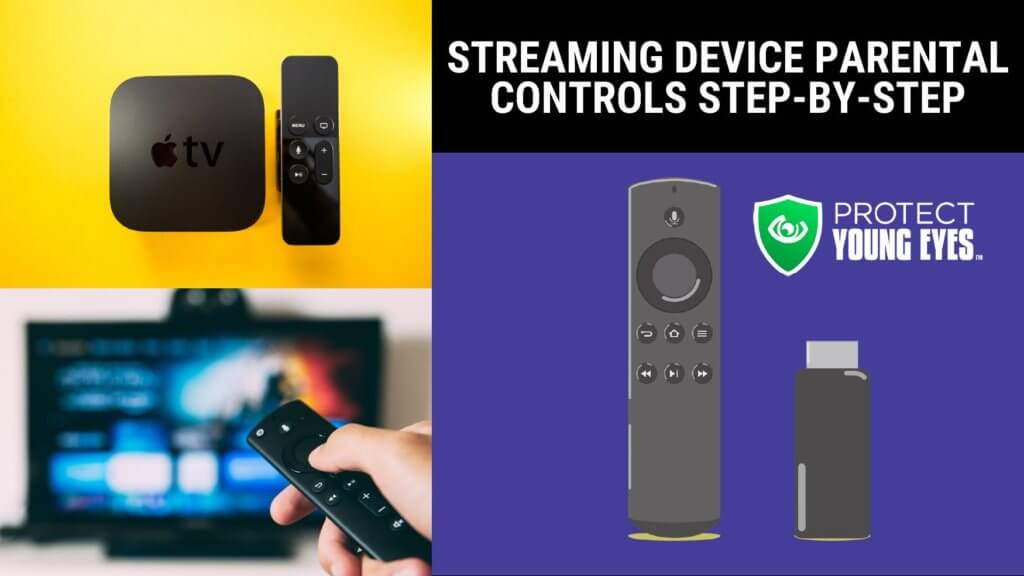 Streaming Device Parental Controls PYE