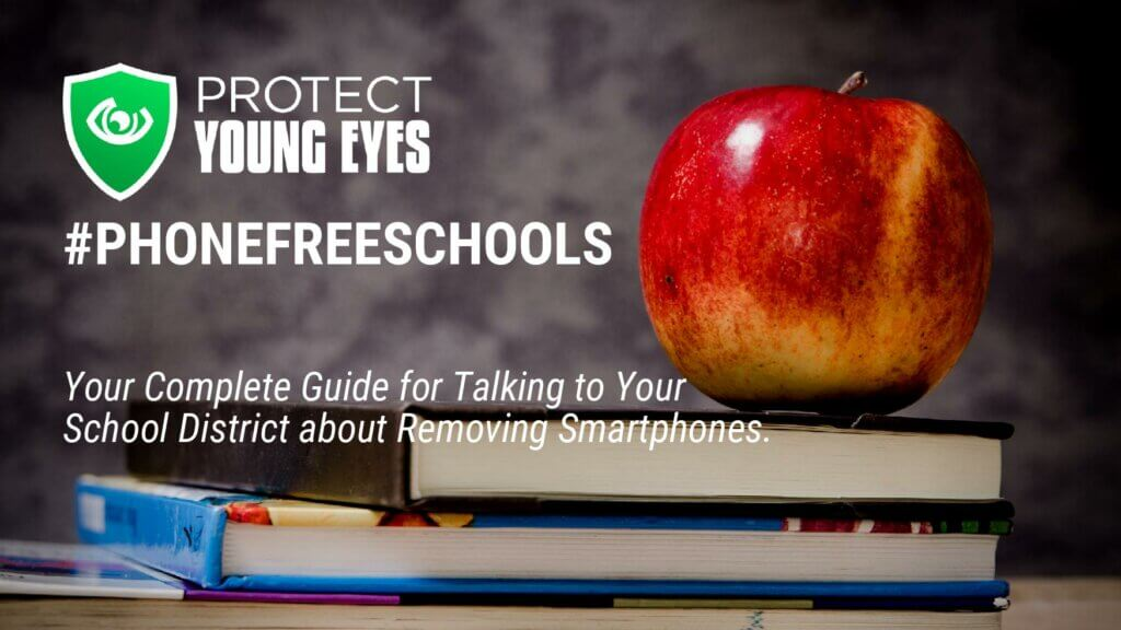 Phone free schools - Protect Young Eyes