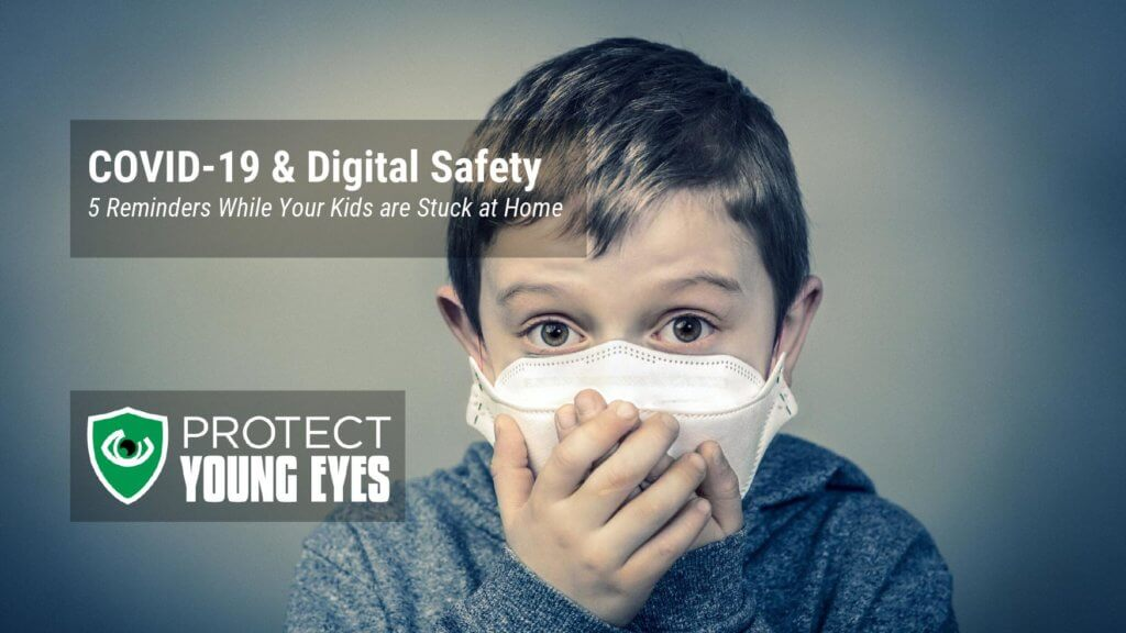 COVID-19 and Digital Safety