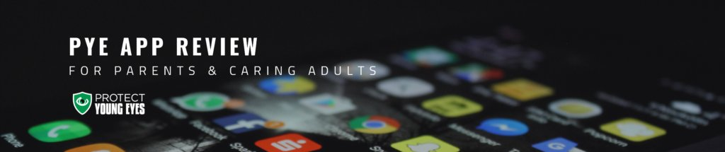 Protect Young Eyes App Review