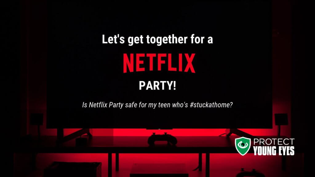 Netflix Party Safety 2