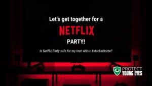 Netflix Party Safety 2