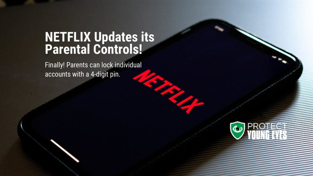 Netflix Updates Parental Controls