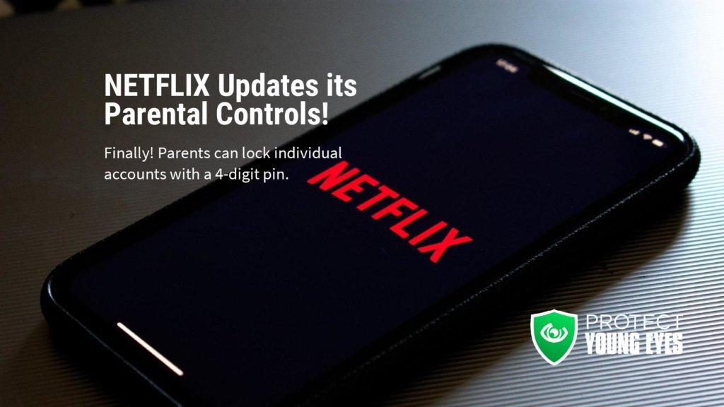 Netflix Parental Controls Update v2