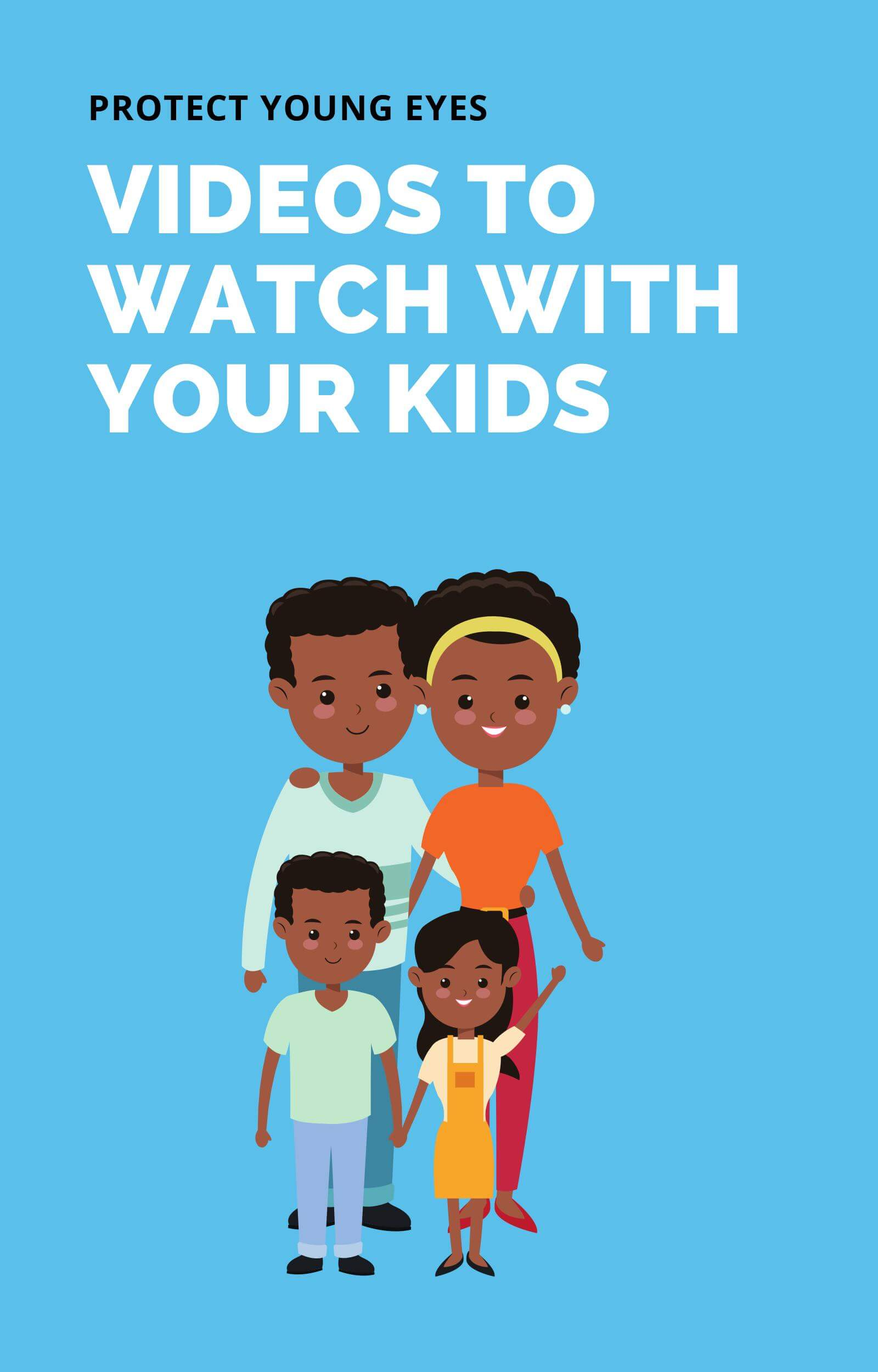 Vidoes to Watch with Kids - PYE