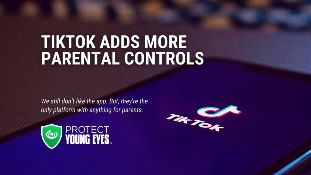 TikTok Updates Parental Controls