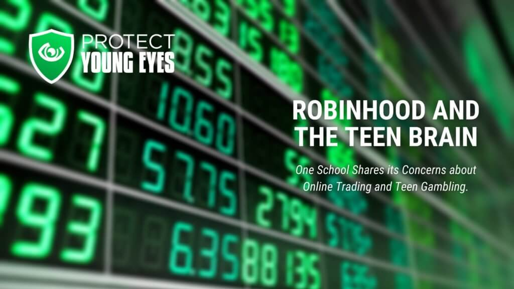 Robinhood and the Teen Brain - Protect Young Eyes