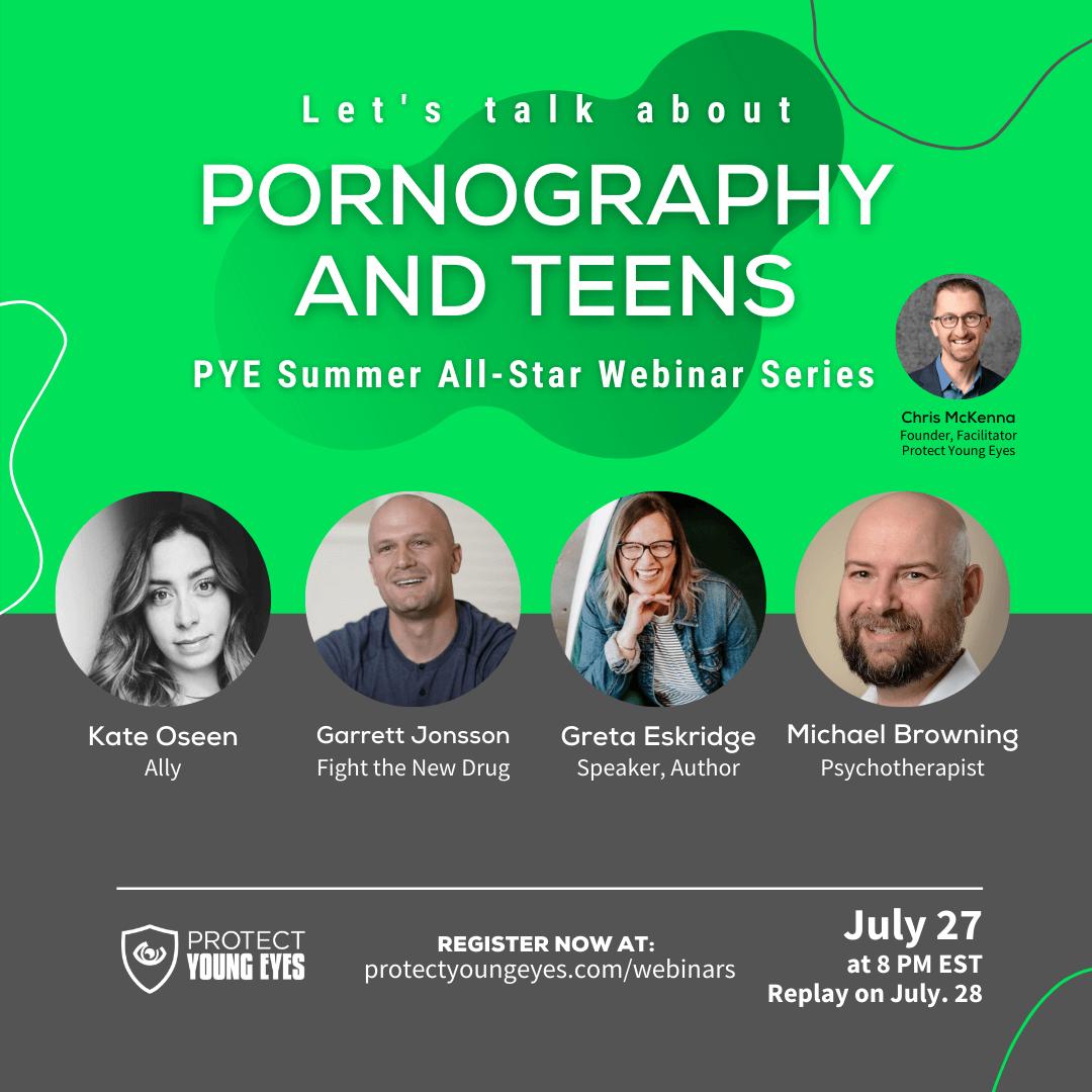PYE Summer All Star Webinar #2 - Pornography and Teens