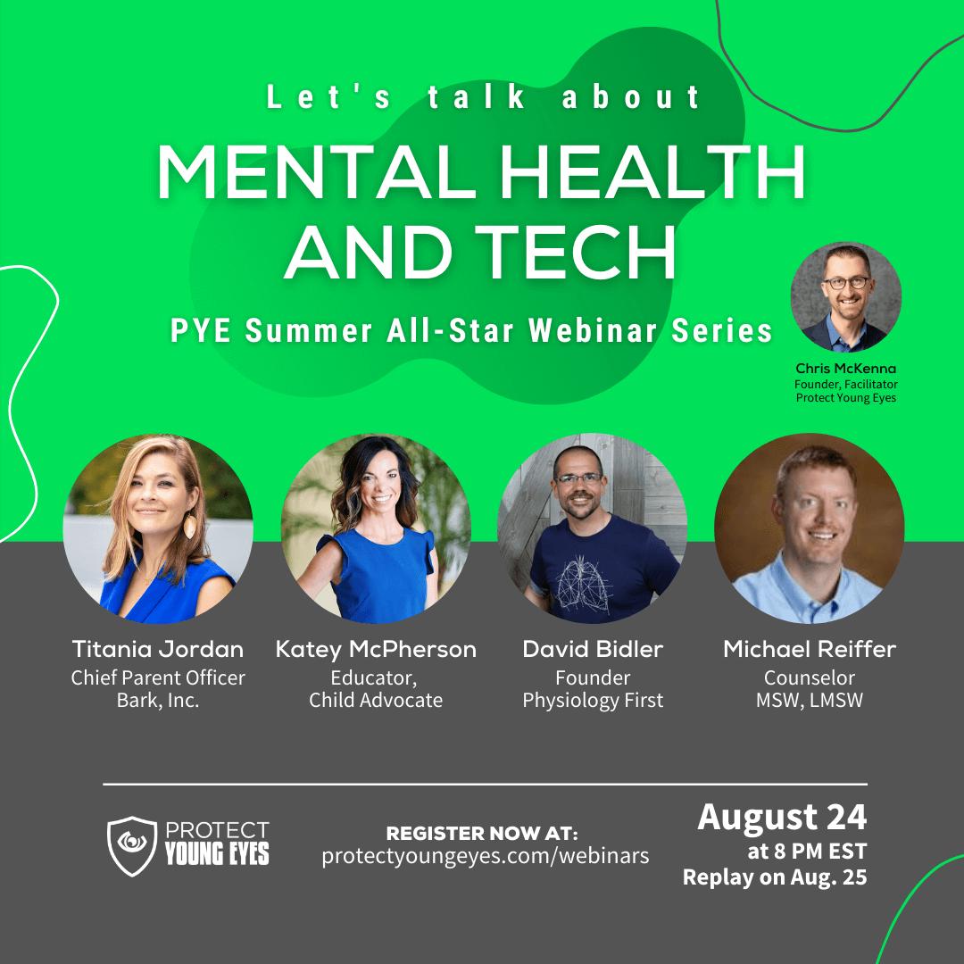 PYE Summer All Star Webinar #3 - Mental Health and Tech